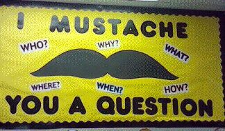 I Mustache You a Question Bulletin Board display in our Exton, PA Becker's Parent/Teacher Store.