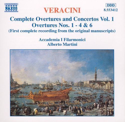 Veracini: Complete Overtures and Concertos, Vol. 1 [CD]
