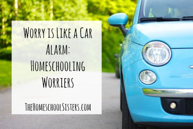 Worry is Like a Car Alarm: Homeschooling Worriers | The Homeschool Sisters Podcast  Are you parenting a World-Class Worrier? In this episode, Cait and Kara address worries, how they affect homeschooling, and what to do when worries become too much.