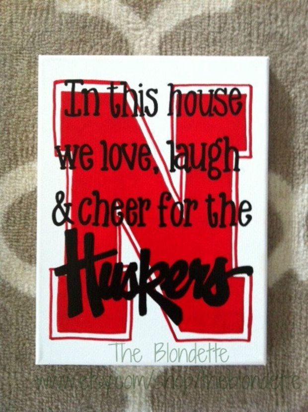 Nebraska Corn Huskers Huskers In This House We Love Laugh And