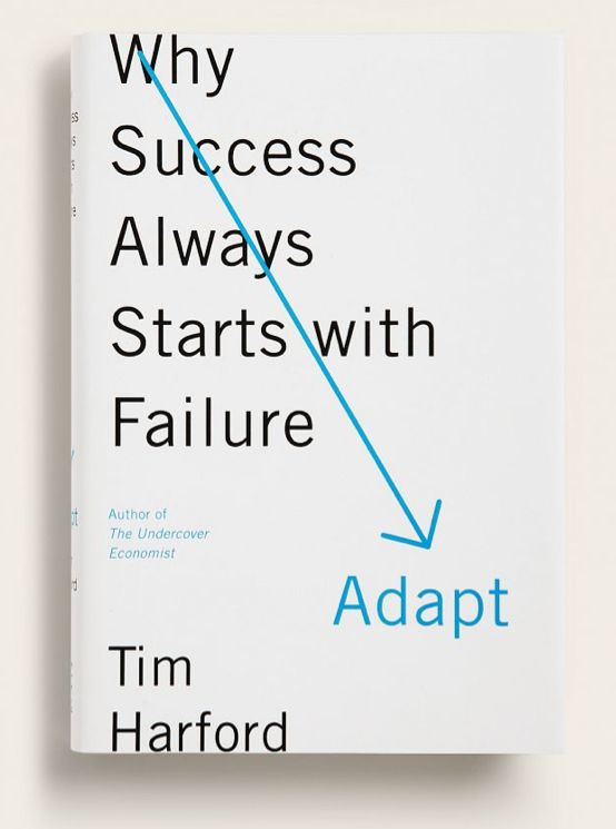 Adapt: Why success always starts with failure. #bookcoverdesign #design #typography