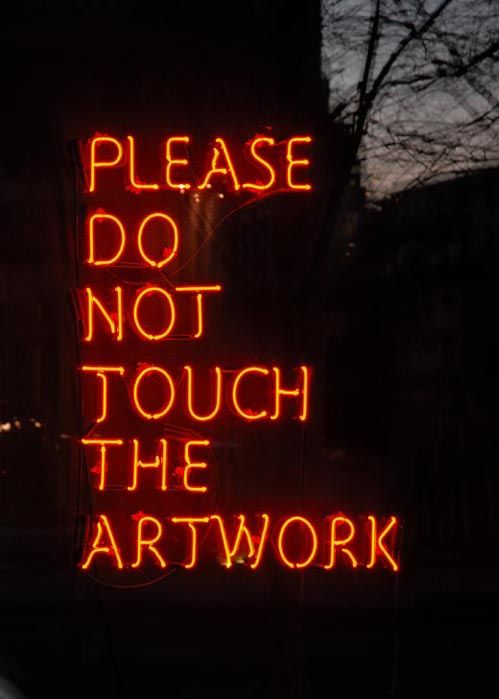 neon sign <3 Please do not touch the artwork