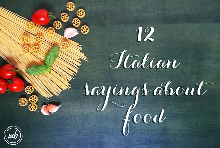 italian sayings about food