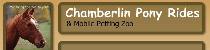 Chamberlin Pony Rides - & Mobile Petting Zoo