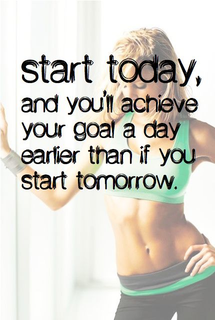 Start today, and you'll achieve your goal a day earlier than if you start tomorrow.