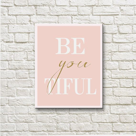 Be You Tiful Pink White Gold Printable Instant by DNgraphics