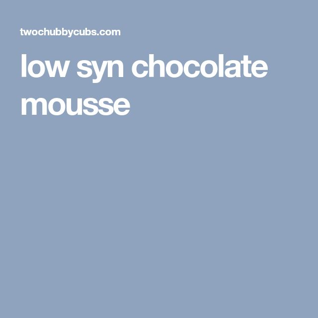 low syn chocolate mousse