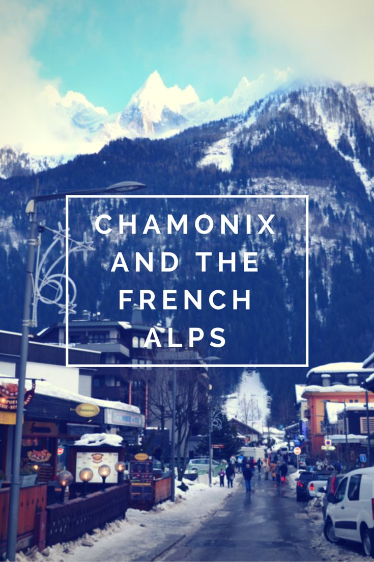Snowboarding tips holidays Looking for a winter adventure of a lifetime? Grab your skis and snowboard and head to Chamonix in the French Alps. There are so many reasons why it makes a ton of sense to come out here.