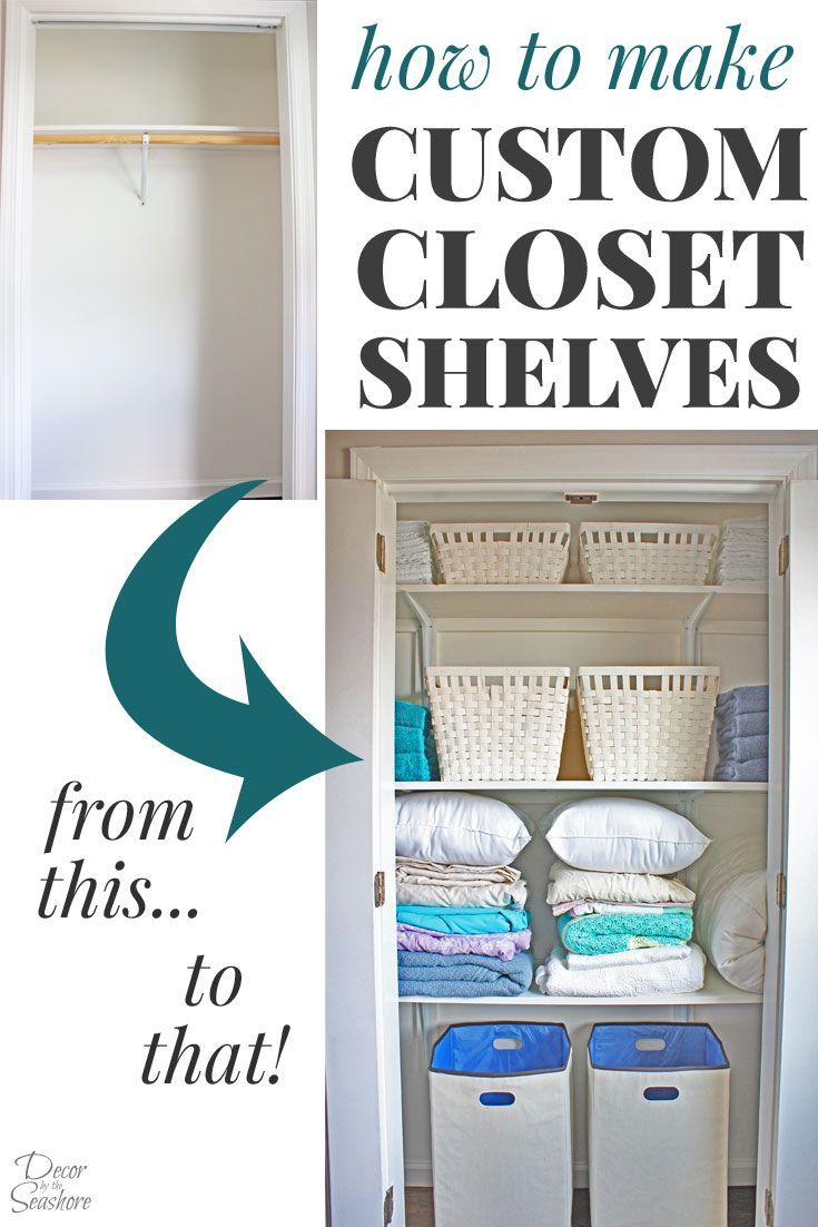How To Make Custom Closet Shelves