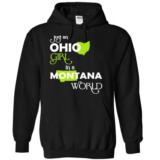 (OHXanhChuoi001) Just An Ohio Girl In A Montana World - #gift for men #gift sorprise. BUY TODAY AND SAVE => https://www.sunfrog.com/Valentines/-28OHXanhChuoi001-29-Just-An-Ohio-Girl-In-A-Montana-World-Black-Hoodie.html?68278