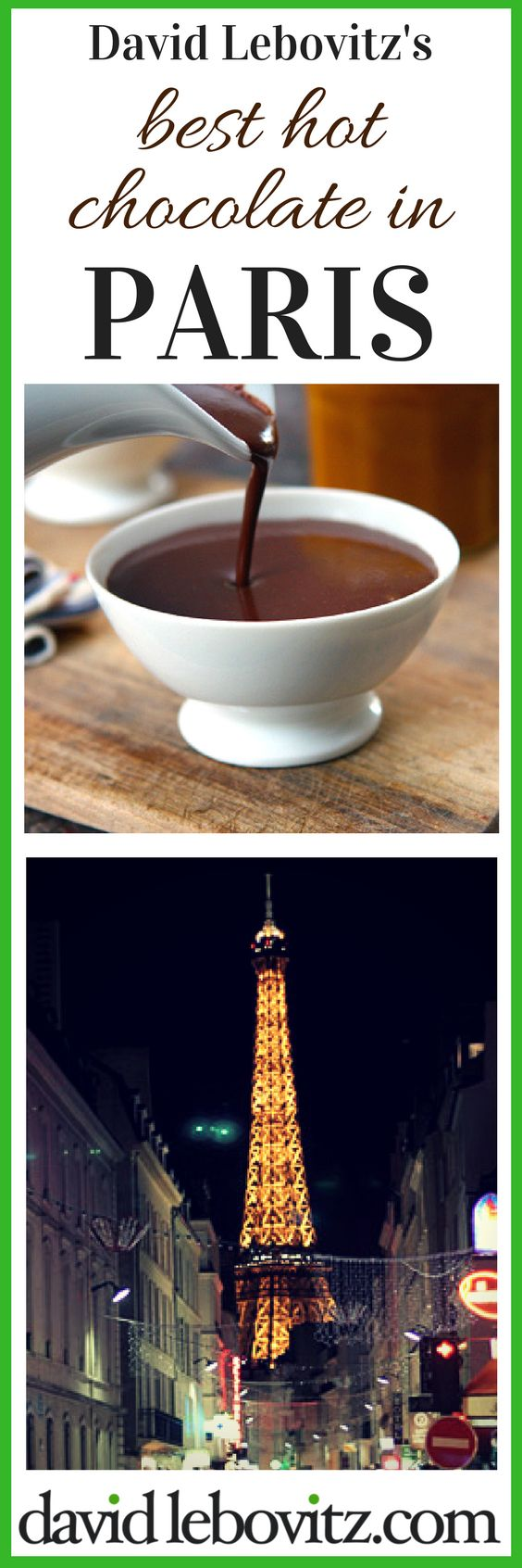 The best chocolat chaud (hot chocolate) in the world's most delicious city!