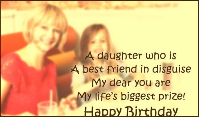 Happy birthday wishes for Daughter – Images , messages and quotes