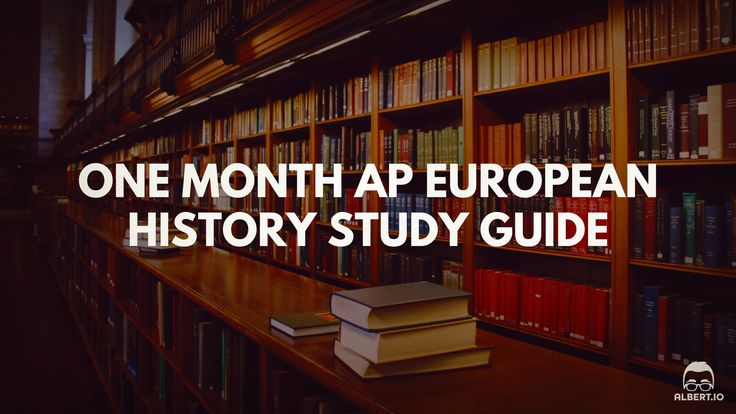 One Month AP European History Study Guide https://www.albert.io/blog/one-month-ap-european-history-study-guide/