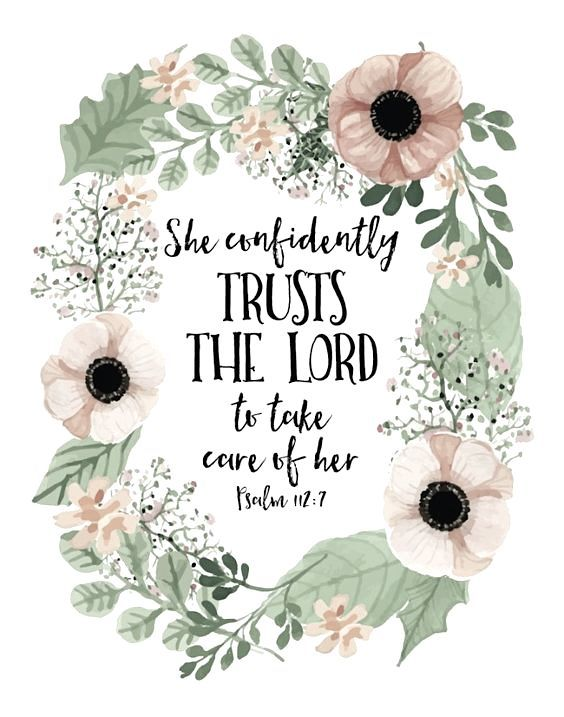 She confidently trusts the Lord✌For baby girl, in her room if it's a girl!