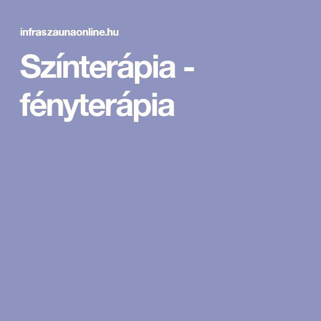 Színterápia - fényterápia