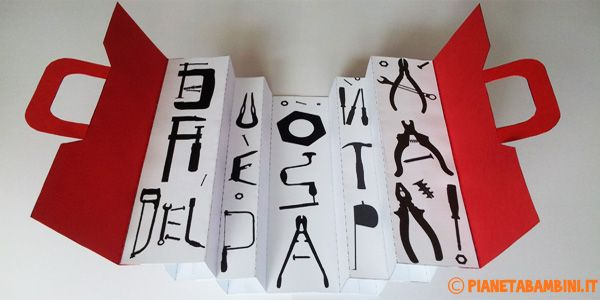 Lavoretto per la festa del papà: cassetta degli attrezzi di carta