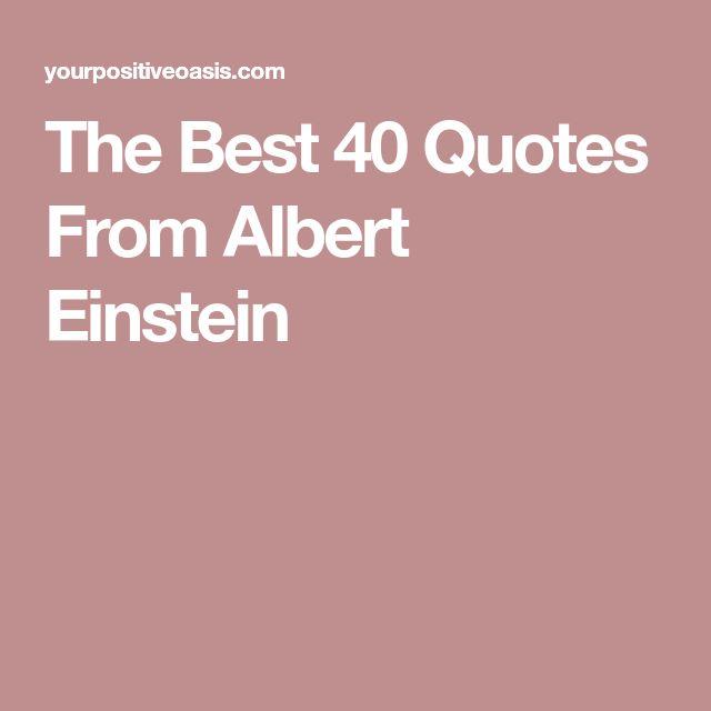 The Best 40 Quotes From Albert Einstein
