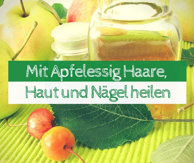 Apfelessig ist ein Beauty Tipp: Gut für Haare, Haut und Fingernägel. Wir erklären: Was ist Apfelessig und warum Apfelessig gesund ist.