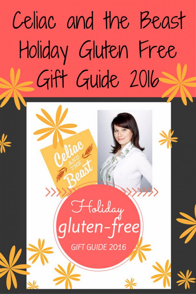 Gluten-Free Holiday Gift Guide 2016 by Celiac and the Beast