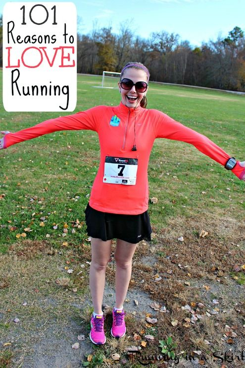 101 Reasons to Love Running. Inspiration for runners.  Running motivation to get out the door in the morning from why I love running. Beginners to experienced, there is something for everyone! / Running in a Skirt