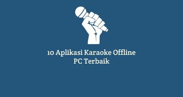 10 Aplikasi Karaoke Pc Offline Gratis Terbaik Untuk Anda Karaoke Mood Lagu