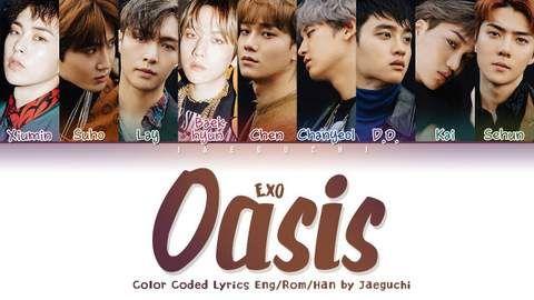 EXO - Oasis | Lirik lagu, Lagu, Musik