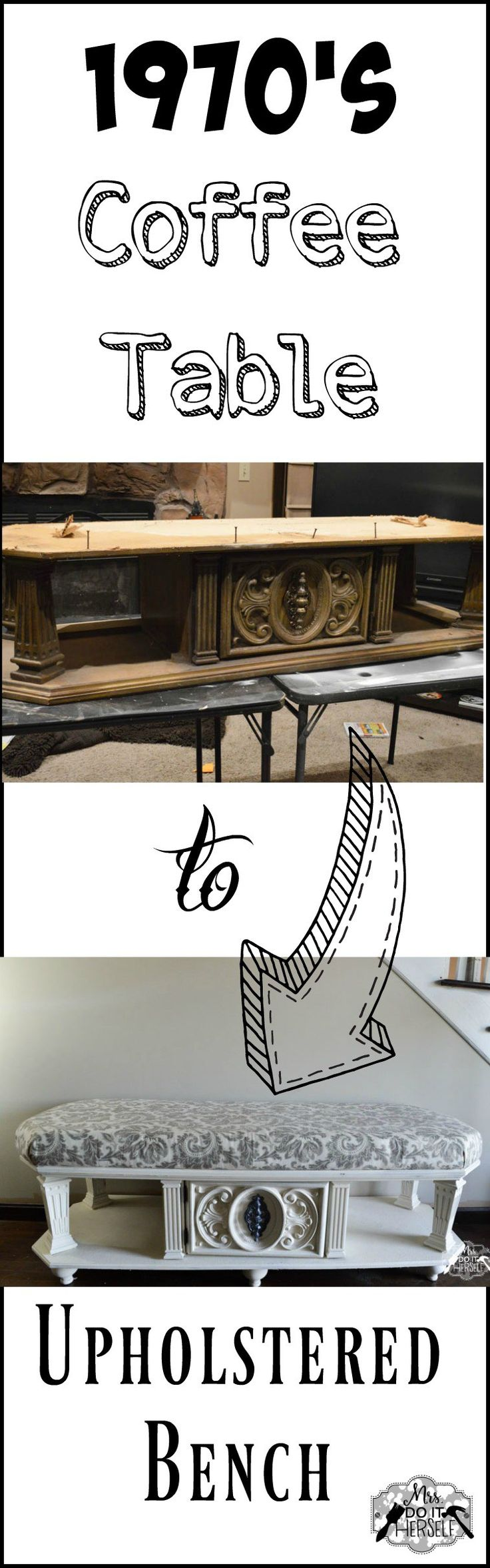 Old coffee table to awesome upholstered bench - great tutorial
