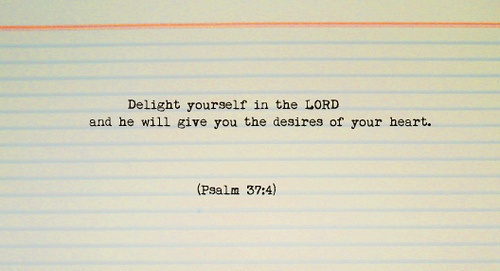 Delight: Christ Alone, God Quotes, Faith, Simple Truths, Psalms 37 4, Inspiration Stations, Bible, Delight, Psalms 374