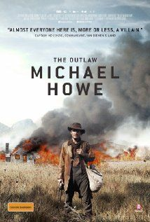 The Outlaw Michael Howe (2013) Poster