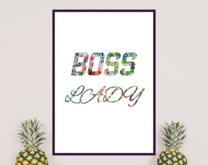 Be BOSS LADY! Motivational and inspirational quote with floral pattern. Fits to feminine offices and workspaces.   The printable is ready to print just after purchasing.