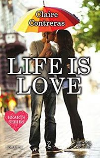 """La lettrice sulle nuvole: Recensione """"Life is love"""" di Claire Contreras"""