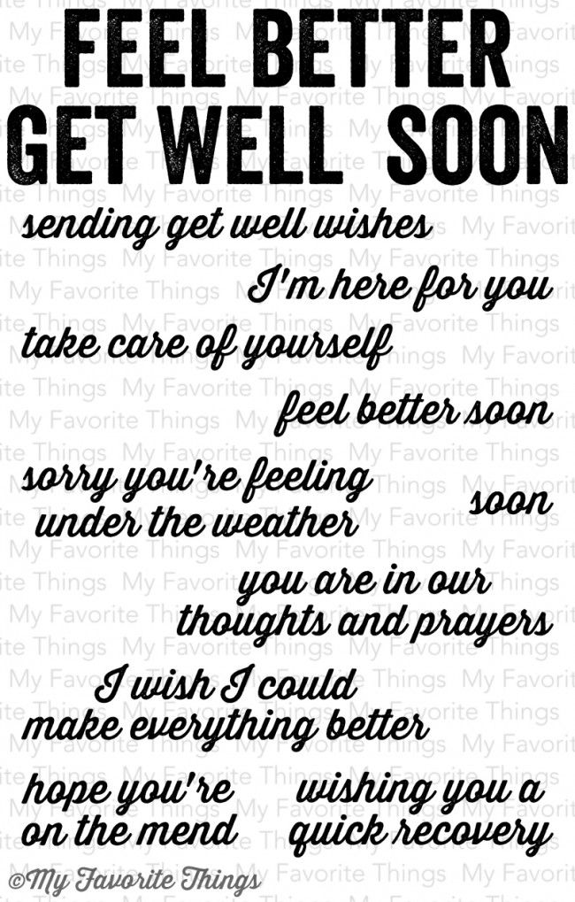not sure what to write in that get well card here are some get well