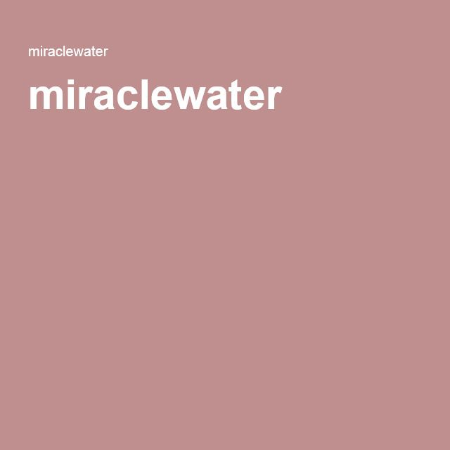 miraclewater