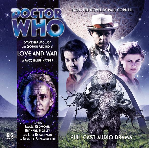 1, Love and War: Starring Sylvester McCoy as the Doctor, Sophie Aldred as Ace and Lisa Bowerman as Bernice