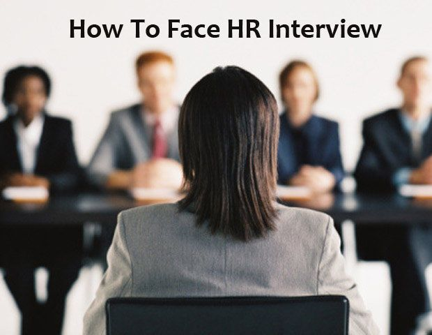 How to face an HR Interview round? Questions to be asked at the time of HR Interview! Prepare well & Increase your chance of being hired!!