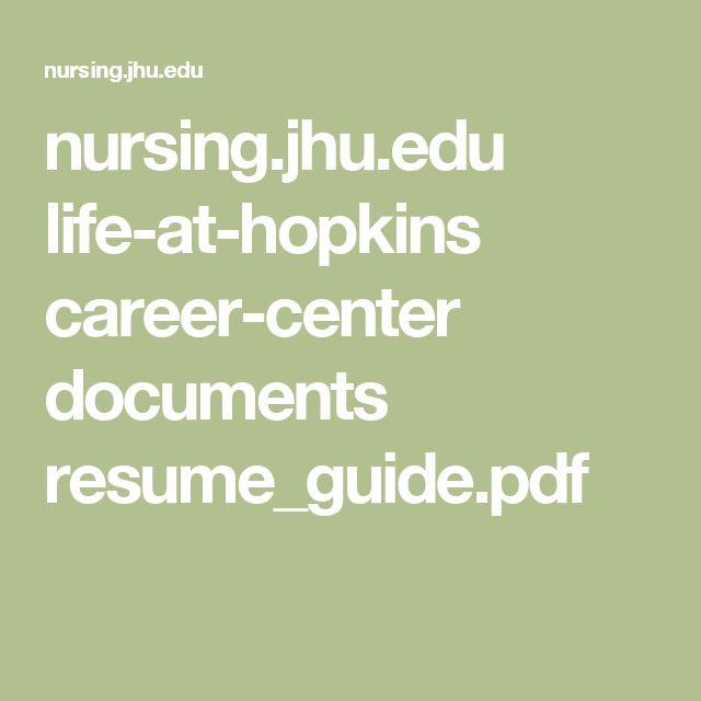 nursing.jhu.edu life-at-hopkins career-center documents resume_guide.pdf