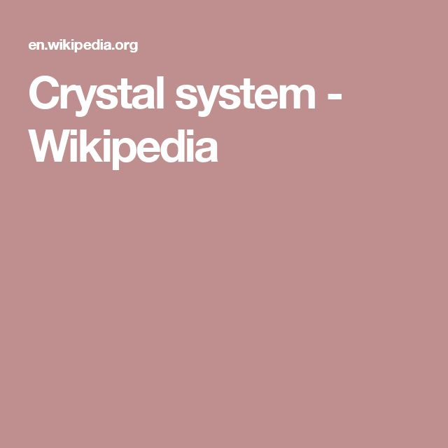 Crystal system - Wikipedia