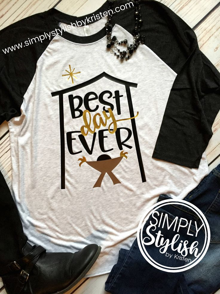 Best Day Ever Christmas Manger Shirt, Christmas T shirt, Baby Jesus, Christian Christmas, Christmas Raglan, True Story Shirt, Manger T shirt by SimplyStylishCo on Etsy