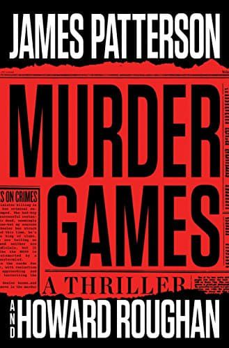 Murder Games by Howard Roughan and James Patterson