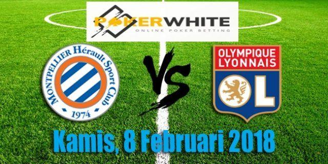 Prediksi Pertandingan Montpellier vs Lyon 08 Feb 2018
