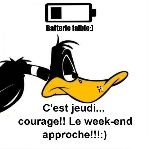 Batterie faible :) C'est jeudi... courage!! Le week-end approche!! :) #jeudi daffy duck batterie faible cest jeudi bientot le week end bon jeudi humour