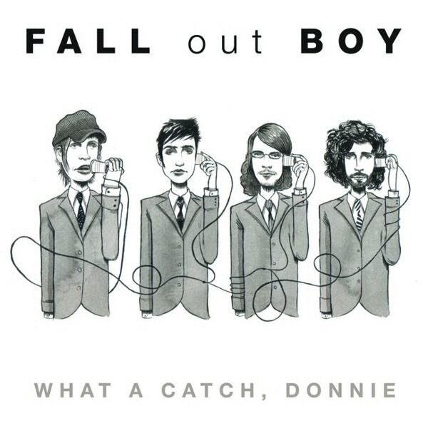 Fall Out Boy – What A Catch, Donnie aka the most depressing song ever off an album that makes absolutely no sense