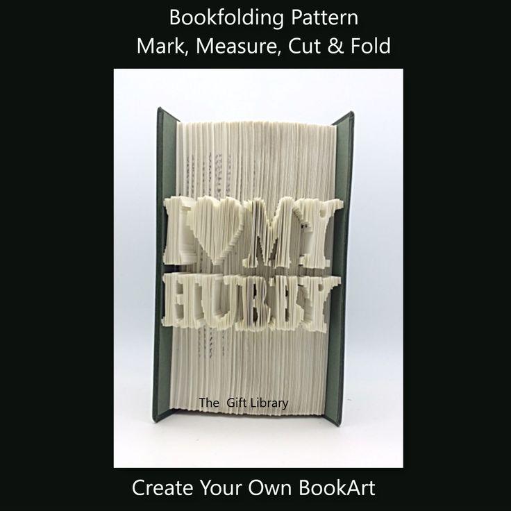 Cut and Fold Book Folding Pattern~I Love My Hubby