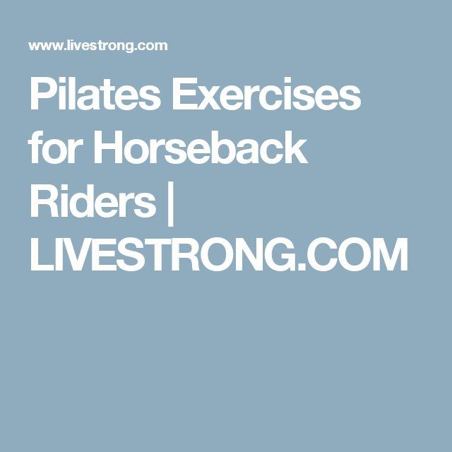 Pilates Exercises for Horseback Riders   LIVESTRONG.COM