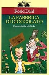 La fabbrica di cioccolato - Roald Dahl