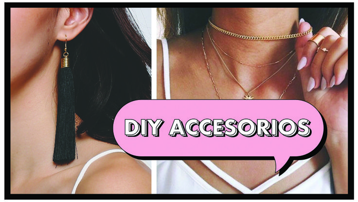 DIY ACCESSORIES ACCESORIOS CHOKERS JEWELRY JEWELLERY NECKLACES BRACELETS COLLARES PULSERAS ARETES EARRINGS STATEMENT FRINGE TASSEL HAZLO TU MISMO DO IT YOURSELF
