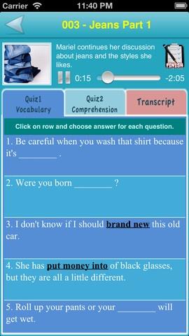 Learn English (listening Skill). her kan man høre lytteøvelser og så lave små øvelser som check ups. Der er en 10 stykker gratis før appen koster