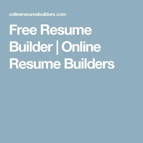 free resume builder online resume builders