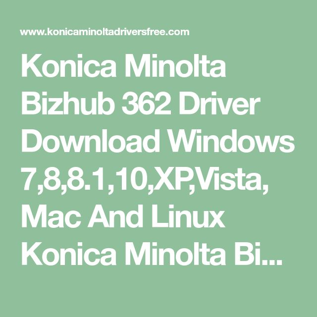 Konica Minolta Bizhub 350 Driver For Windows 7 32 Bit