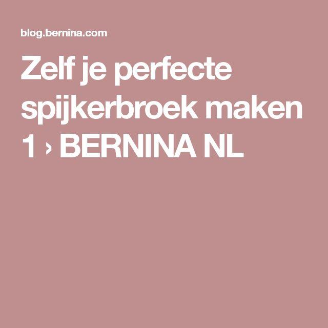 Zelf je perfecte spijkerbroek maken 1 › BERNINA NL